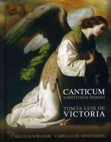 Tomas Louis de Victoria (1548-1611): Canticum Nativitatis Domini, CD