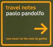 "Paolo Pandolfo: Neue Musik für Viola da Gamba ""Travel Notes"", CD"