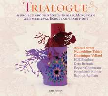 Trialogue - A Project around south Indian,Morocan & Medieval European Traditions, CD