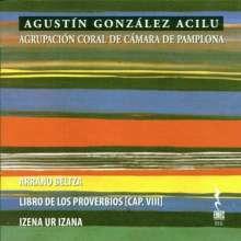 Agustin Gonzalez Acilu (geb. 1929): Chormusik, CD