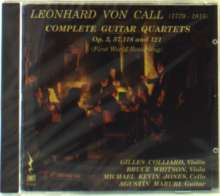 Leonhard von Call (1779-1815): Gitarrenquartette opp.3,57,118,121, CD