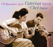 Caterina Valente & Chet Baker: I'll Remember April, CD