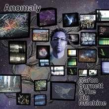 Aaron Burnett: Anomaly, CD