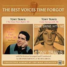 Tony Travis: Best Voices Time Forgot: I See Your Face Before Me / Come Swing With Me, CD
