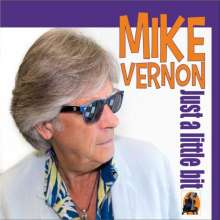 Mike Vernon: Just A Little Bit, CD