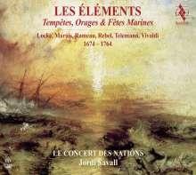 Les Elements - Tempetes, Orages & Fetes Marines 1674-1764, 2 Super Audio CDs