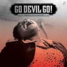 Go Devil Go: Raw + Rare + Otherworldly African-American Gospel, LP