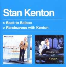 Stan Kenton (1911-1979): Back To Balboa / Rendezvous With Kenton, CD