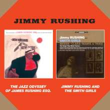Jimmy Rushing (1903-1972): The Jazz Odyssey Of James Rushing ESQ / Jimmy Rushing And The Smith Girls, CD
