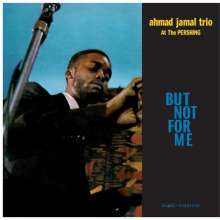 Ahmad Jamal (geb. 1930): But Not For Me (remastered) (180g) (Limited Edition), LP