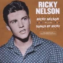 Rick (Ricky) Nelson: Ricky Nelson + Songs By Ricky, CD