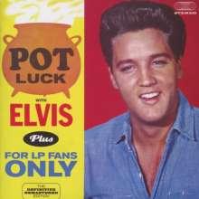 Elvis Presley (1935-1977): Pot Luck / For LP-Fans Only, CD