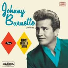 Johnny Burnette: Johnny Burnette / Johnny Burnette Sings, CD