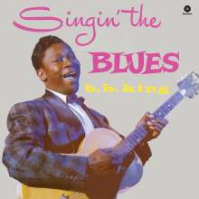 B.B. King: Singin' The Blues (180g) (Limited Edition) (+ 2 Bonus Tracks), LP