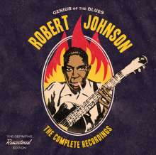 Robert Johnson (1911-1938): The Complete Recordings, 2 CDs