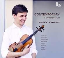 Alejandro Bustamante - Contemporary Spanish Violin, CD