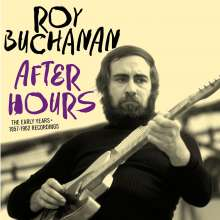 Roy Buchanan: After Hours: The Early Years 1957 - 1962, 2 CDs