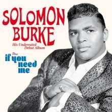 Solomon Burke: Debut Album / If You Need Me, CD