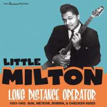 Little Milton: Long Distance Operator: 1953 - 1962 Sun, Meteor, Bobbin & Checker Sides, CD