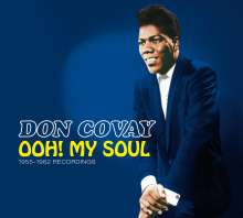 Don Covay: Ooh! My Soul: 1955 - 1962 Recordings (Limited-Edition), CD