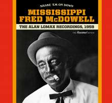 Mississippi Fred McDowell: Shake 'Em On Down: The Alan Lomax Recordings (+ 1 Bonus Track) (Limited-Edition), CD
