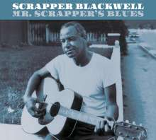 Scrapper Blackwell: Mr. Scrapper's Blues (+9 Bonus Tracks) (Limited Edition), CD