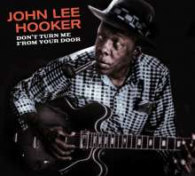 John Lee Hooker: Don't Turn Me From Your Door / Blues Before Sunrise, CD