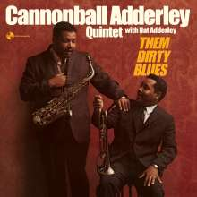 Cannonball Adderley (1928-1975): Them Dirty Blues +2 Bonus Tracks (remastered) (180g) (Limited Edition), LP