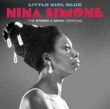 Nina Simone (1933-2003): Little Girl Blue (The Stereo & Mono Versions + 12 Bonus Tracks), 2 CDs