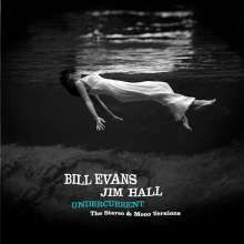 Bill Evans & Jim Hall: Undercurrent: The Stereo & Mono Versions (Limited Edition), 2 CDs