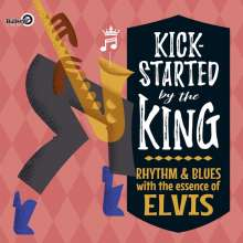 Kick-Started By The King, CD