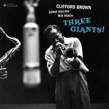 Clifford Brown (1930-1956): Three Giants! (180g) (Limited Edition) (William Claxton Collection), LP