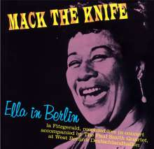 Ella Fitzgerald (1917-1996): Mack The Knife: Ella In Berlin +9 (Limited-Edition), CD