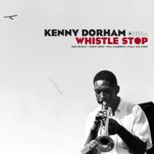Kenny Dorham (1924-1972): Whistle Stop (180g) (Limited-Edition) (William Claxton Collection), LP