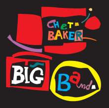 Chet Baker (1929-1988): Big Band (+10) (Limited Edition), CD
