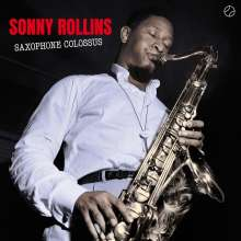 Sonny Rollins (geb. 1930): Saxophone Colossus (+1 Bonustrack) (180g) (Limited Edition), LP