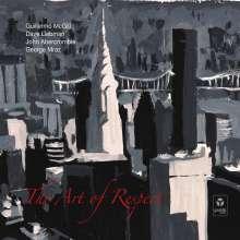 Guillermo McGill, Dave Liebman, John Abercrombie & George Mraz: The Art Of Respect, CD