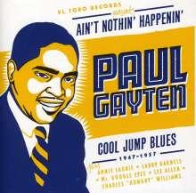Paul Gayten: Ain'T Nothing Happenin', CD