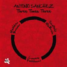 Antonio Sanchez (geb. 1971): Three Times Three (Limited Numbered Edition), 2 LPs