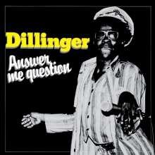 Dillinger: Answer Me Question, CD