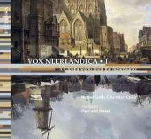 Netherlands Chamber Choir - Vox Neerlandica I, CD
