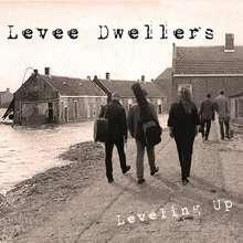 Levee Dwellers: Leveling Up -Digi-, CD