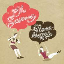 Oh Susanna: Namedropper, CD