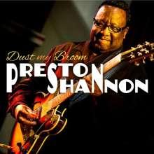 Preston Shannon: Dust My Broom, CD