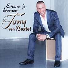 Tony Van Boxtel: Droom Je Dromen, CD
