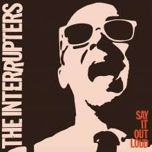 The Interrupters: Say It Out Loud, LP