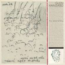 Glen Hansard: This Wild Willing (180g), 2 LPs