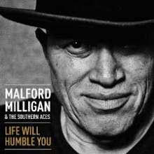 Malford Milligan: Life Will Humble You (180g), 2 LPs