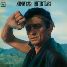 Johnny Cash: Bitter Tears (180g), LP