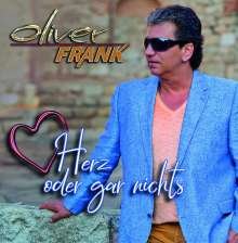 Oliver Frank: Herz oder gar nichts, CD